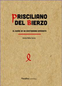 Portada do libro de Aniceto Núñez sobre Prisciliano